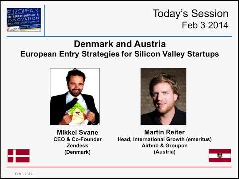 Denmark & Austria - Zendesk - European Entry Strategies for Silicon Valley Startups - Feb 3 2014