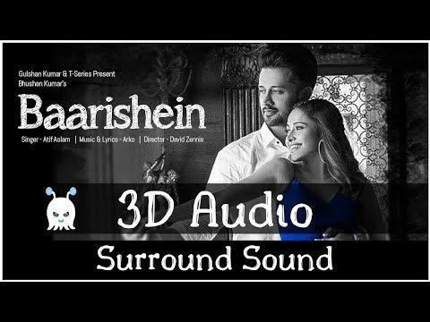 Baarishien - Arko Feat. Atif Aslam   3D Audio   Surround Sound   Use Headphones 👾