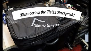 Discovering the Helix Backpack!
