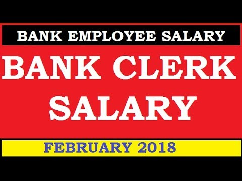 BANK CLERK SALARY FEBRUARY 2018 | BANK CLERK SALARY AFTER 11TH BIPARTITE SETTLEMENT