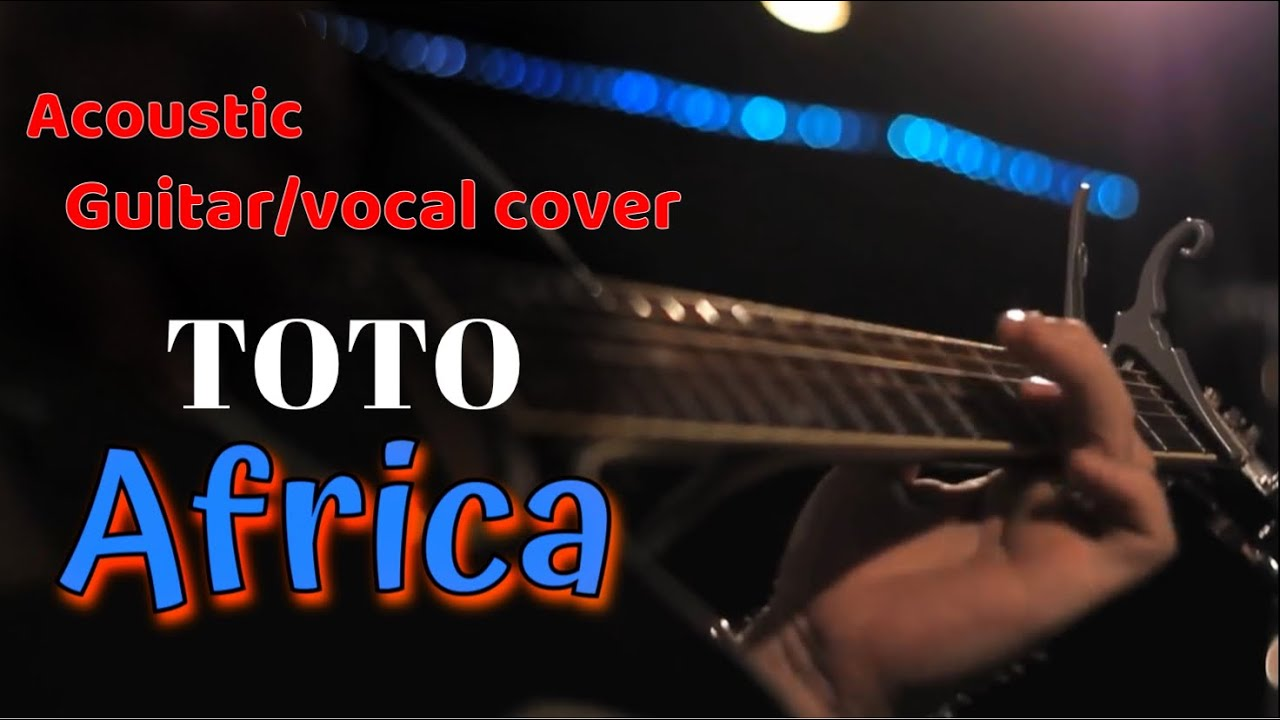 africa toto acoustic guitar cover youtube. Black Bedroom Furniture Sets. Home Design Ideas