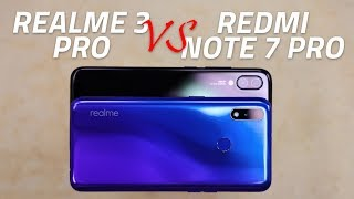 Realme 3 Pro vs Redmi Note 7 Pro | Cameras, Specs, Battery, and More Compared