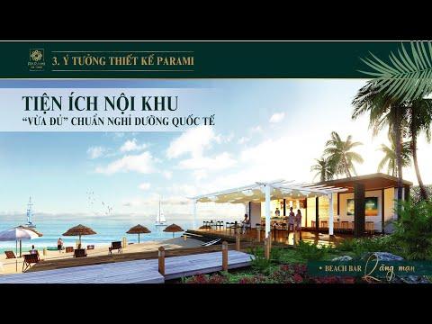 Parami Hồ Tràm    Có nên sở hữu căn hộ nghỉ dưỡng dự án Parami Hồ Tràm ?    HOTLINE : 0903 319 901