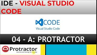 Visual Studio Code - Best and free IDE for Protractor scripts