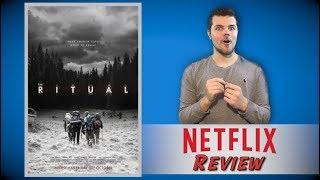 The Ritual Netflix Review