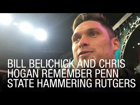 Bill Belichick And Chris Hogan Remember Penn State Hammering Rutgers