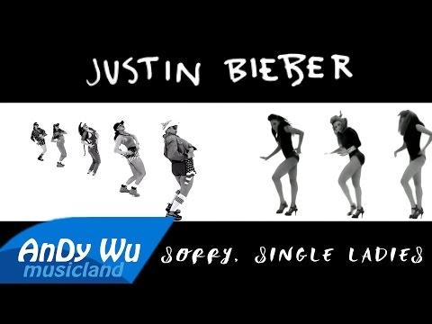 Beyoncé - Sorry, Single Ladies (feat. Justin Bieber) [Remix]