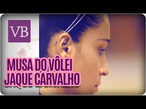 Entrevista Com A Musa Do Vôlei Jaque Carvalho  - Você Bonita (14/04/16)