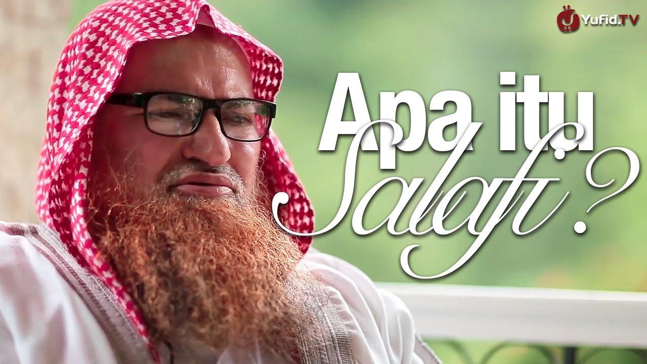 Apa itu Salafi & Dakwah Salafiyyah - Syaikh Dr. Muhammad Musa Nasr
