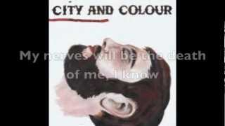 City And Colour- Death Of Me Lyrics (On Screen)
