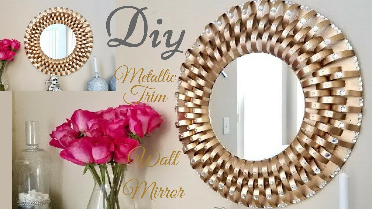 Diy Metallic Trim Wall Mirror| Inexpensive Wall Decorating ...