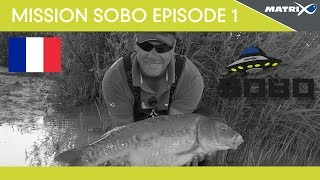 *** Coup & Feeder Match Fishing TV *** MISSION SOBO EPISODE 1