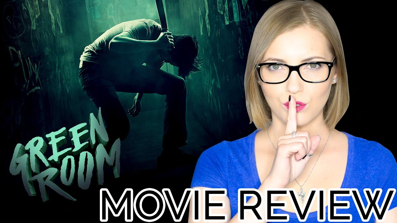 Green Room 2016  Movie Review  YouTube