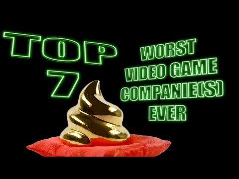 TOP 7 Worst Video Game Company