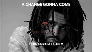 FREE A Change Gonna Come (J. Cole   Jay-Z Soulful Type Beat) Prod. by Trunxks