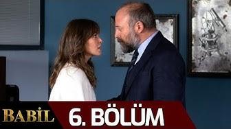 Babil 6. Bölüm