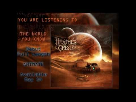 Heathercrest - The World You Know