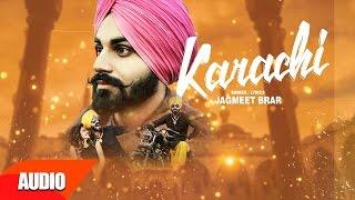 Karachi (Full Audio Song) | Jagmeet Brar | Punjabi Audio Song Collection | Speed Records