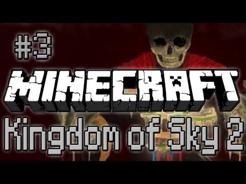 Minecraft Kingdom Of The Sky 2 Episode 3 - EXPLORATION FURTHER!