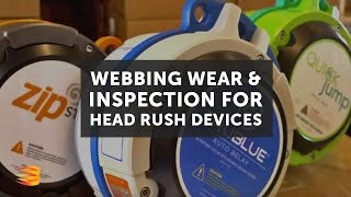 Webbing Wear and Inspection   Head Rush Devices