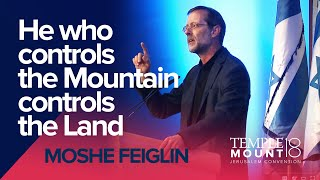 "Moshe Feiglin ""He who controls the Mountain controls the Land"" 