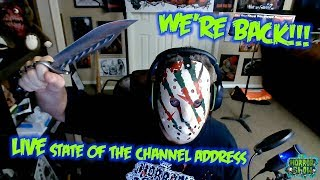 WE'RE BACK, BABY - State of the Channel Address