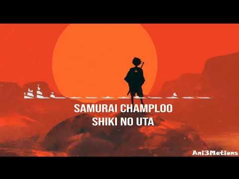Samurai Champloo (Shiki No Uta)- Ending (Hip Hop)