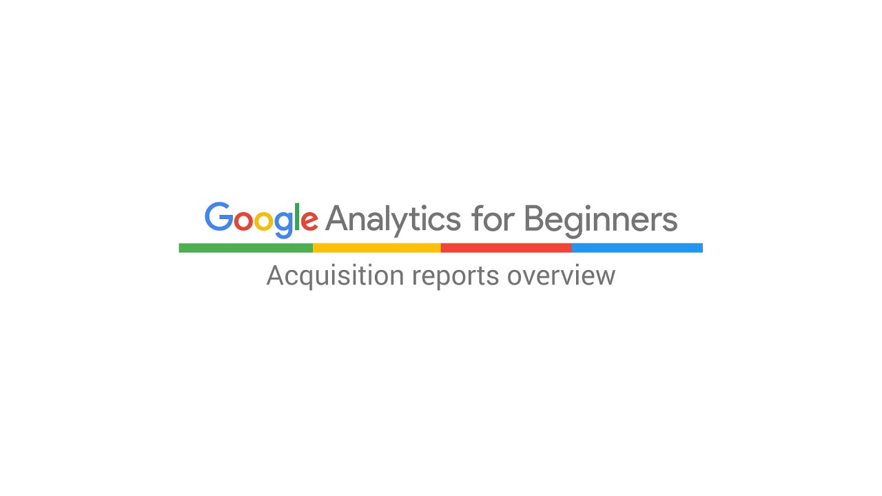Acquisition reports overview (5:32)