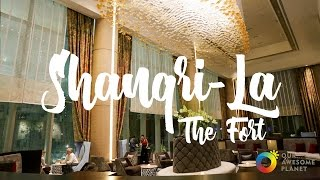 Shangri-La at the Fort Tour