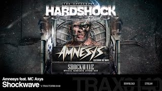 Amnesys feat. MC Axys - Shockwave (Traxtorm Records - TRAX 0140)
