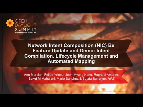 Network Intent Composition (NIC) Demo- HPE Team