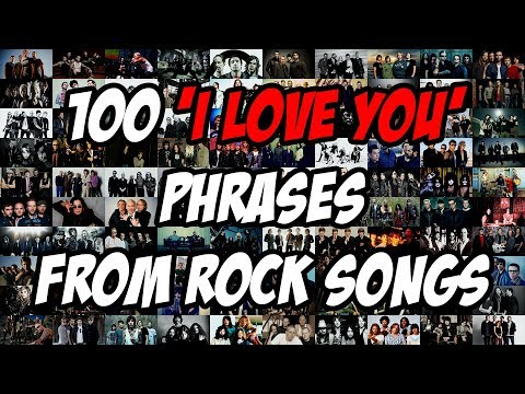 100 'I LOVE YOU' Phrases from Rock Songs