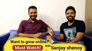 How to Grow & Earn Online With Content by Sanjay Shenoy | Quality Discussion | Must Watch
