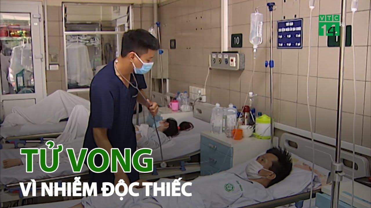 Cánh báo trường hợp đầu tiên tử vong vì nhiễm độc thiếc | VTC14