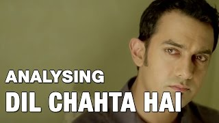 Dil Chahta Hai | Through the Lens of Psychoanalysis