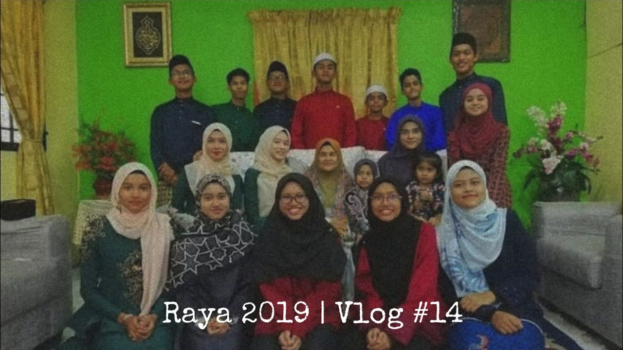 Hari Raya Aidilfitri 2019   Vlog #14