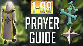 [OSRS] In-Depth 1-99 PRAYER Guide (2018 Best Methods)
