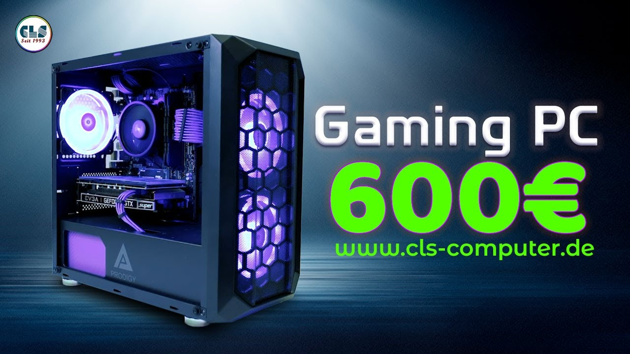 Bester 600 Euro Gaming Pc 2021 | CLS Computer