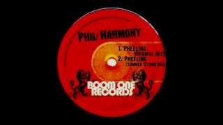 Phil Harmony - Pheeling-  coming soon...