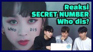 OPPA KOREA REACTS SECRET NUMBER(시크릿넘버) - Who Dis? | IDOL IND…
