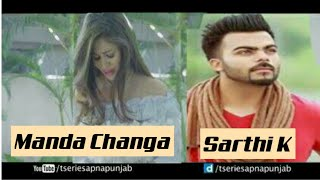 Manda Changa Sarthi K | (Full Video) | Official |( Feemle )| New Punjabi Song | Latest Punjabi Song