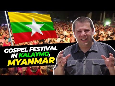 Miracles in Myanmar - Kalaymo Gospel Festival