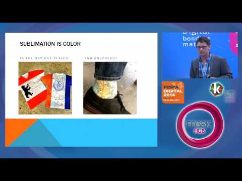 Grow with Sublimation Apparel & Accessories - A Fabric Hub session at FESPA Digital 2014