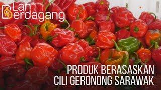 Lan Berdagang: Produk berasaskan Cili Geronong Sarawak