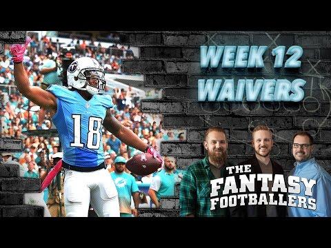 Fantasy Football 2016 - Week 12 Waivers, Streams of the Week, Mailbag - Ep. #313