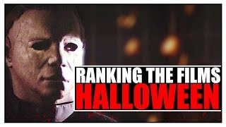 The Entire HALLOWEEN Franchise Ranked