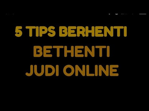 TIPS CARA BERHENTI JUD1