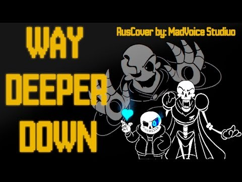 WAY DEEPER DOWN | Undertale Skeleton Rap | RUS COVER