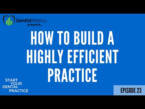 Ep  23  How To Build A Highly Efficient Practice with Dr  Gina Dorfman   Start Your Dental Practice