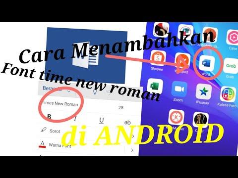 cara-menambahkan-font-times-new-roman-di-ms-word-android-tanpa-aplikasi-tambahan